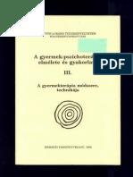 Gerő Zsuzsa - A gyermek pszichoterápia elmélete és gyakorlata III