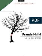 Vie Des Arbres, La - Halle,Francis