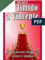 Fabio Galetto - Da Timido a Vincente