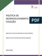 POLÍTICA DE DESENVOLVIMENTO DA COLEÇÃO