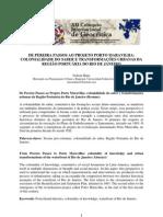 Nelson Diniz - DE PEREIRA PASSOS AO PROJETO PORTO MARAVILHA COLONIALIDADE DO SABER E TRANSFORMAÇÕES URBANAS DA REGIÃO PORTUÁRIA DO RIO DE JANEIRO