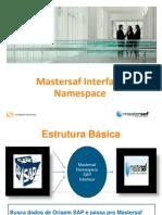 Mastersaf Interface Namespace Manual10 Apresentacao Interface Namespace