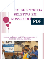 Posto de entrega seletiva do lixo