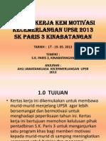 Kertas Kerja Kem Motivasi -Pembentangan Pertama 14 Mei 2013