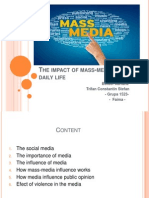 The Impact of Mass-media on Daily Life