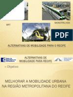 Alternativas de Mobilidade Para o Recife r (1)