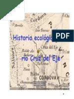 Historia Ecologica  del río Cruz del Eje
