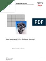 Motor Gasolina de 1,4 Ltr., 4 Cilindros (Motronic)