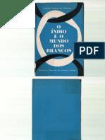 CARDOSO de OLIVEIRA Roberto. O Indio e o Mundo Dos Blancos