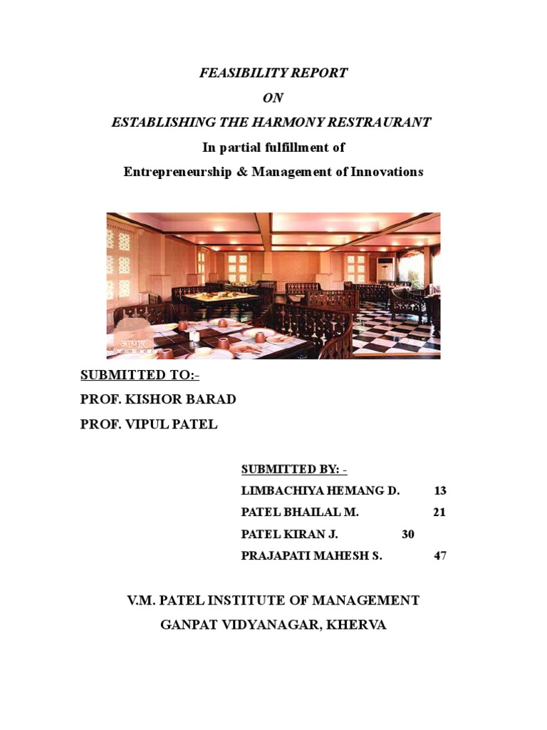 restaurant feasibility study A feasibility study for a quick-service restaurant in chengdu, china by hui guo a research paper submitted in partial fulfillment of the requirements for the.