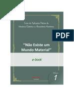 AULA 1 - NÃO EXISTE UM MUNDO MATERIAL.pdf