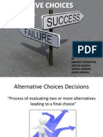Alternative Choices And Decisions