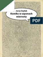 """""""Komiks w szponach miernoty"""" Jerzy Szyłak - fragment"""