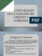 ASPECTOS LEGALES DE LA FUNCIÓN DEL CRÉDITO Y COBRANZA