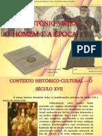 Padre António Vieira-  o homem e a epoca - VanessaP e Catarina.pptx