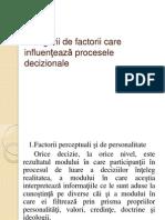 Categorii de Factorii Care Influenteaza Procesele Decizionale