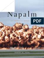Napalm an American Biography by Robert M Neer