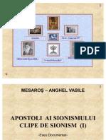 Clipe de Sionism (I) - Apostoli ai Sionismului