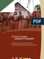 El Clima Cambia, Cambia Tú También - Colombia