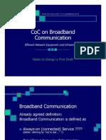 Broadband CoC Meeting 081104 Jaekel