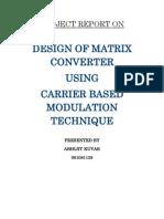 Design of Matrix Converter using Carrier Based Modulation Technique