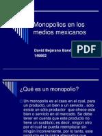 Monopolios en los medios mexicanos.ppt