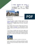 História dos Maias, incas e astecas