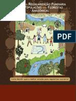 Trilhas da regularização fundiária para populações nas florestas amazônicas - Como decidir qual a melhor solução para regularizar sua terra?