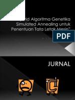 Hybrid Algoritma Genetika Simulated Annealing Untuk Penentuan