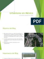 Urbanismo en Méxicoo