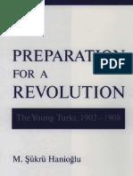 Şükrü Hanioğlu - Preparation for a revolution