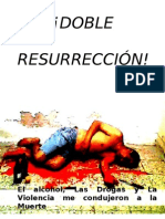 Doble Resurreccion