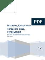 EJERCICIOS Y DICTADOS 2º PRIMARIA