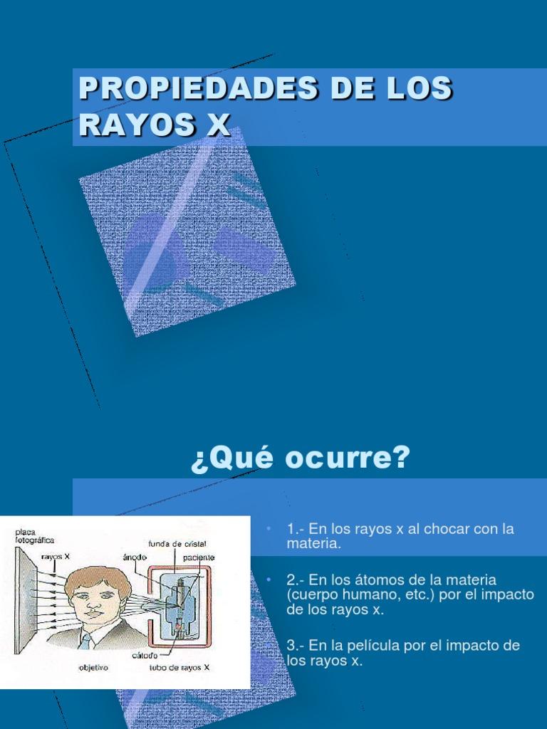 1.4 Propiedades de Los Rayos x