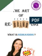 The Art of Rebranding by Oniga Adrian