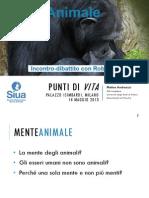 Punti Di VITA - Mente Animale (Milano)