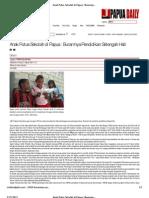Anak Putus Sekolah Di Papua _ Buramnya Pendidikan Setengah Hati - Copy
