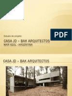 CASA JD – BAK ARQUITECTOS