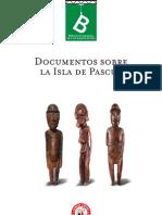 Documentos Sobre La Isla de Pascua, Rolf Foerster