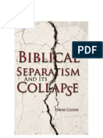 Biblical Separatism & Its Collapse