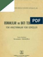 Ekmeleddin İhsanoğlu Osmanlılar ve Batı Teknolojisi