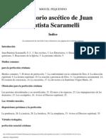 El Directorio Ascetico de Juan Bautista Scaramelli - Miguel
