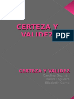 CERTEZA Y VALIDEZ
