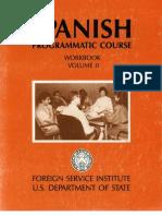 Fsi SpanishProgrammaticCourse Volume2 Workbook