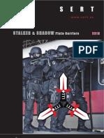 SERT Stalker & Shadow Tactical Carriers