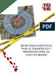 Estrategias Cientificas Para El Diagnostico y Prevencion Para Un Yucatan Seguro