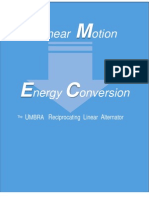 Linear Motion Energy Conversion