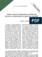 Ferreira, R. (1988) Análise critica da interpretação neoclássica do processo de mordenização da agricultura brasileira