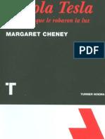 Cheney, Margaret - Nikola Tesla, El Genio Al Que Le Robaron