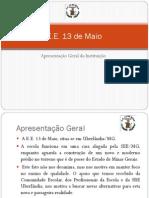 APRESENTAÇAO ESCOLA 2012-13
